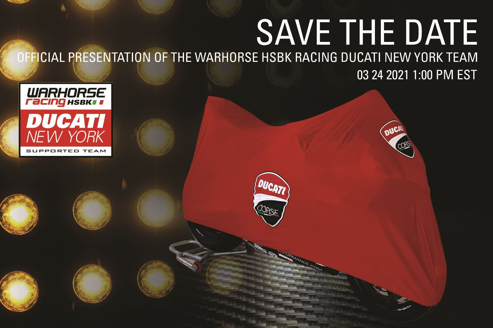Mark your calendars for the official launch of the Warhorse HSBK Racing Ducati New York SBK race team.